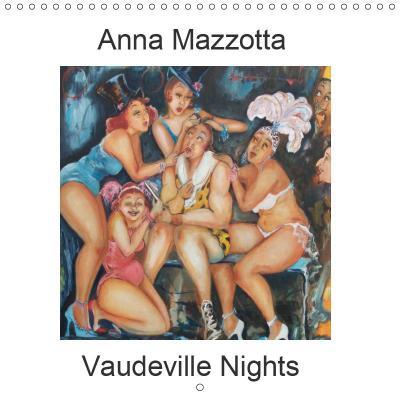 Vaudeville Nights (Wall Calendar 2019 300 × 300 mm Square)