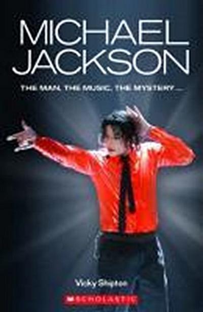 Michael Jackson (Scholastic Readers) - SCHOLASTIC EDUCATIONAL - Taschenbuch, Englisch, , ,