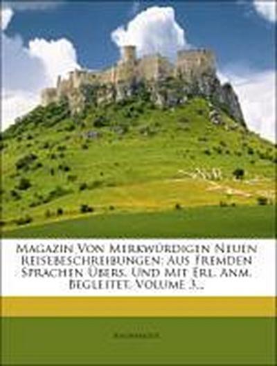 Magazin von merkwürdigen neuen Reisebeschreibungen.
