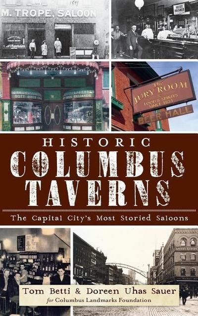 Historic Columbus Taverns: The Capital City's Most Storied Saloons