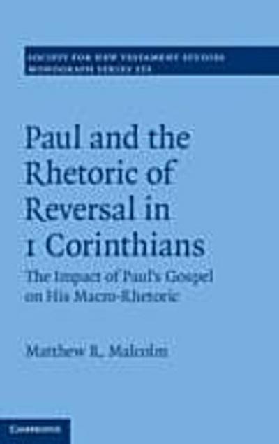 Paul and the Rhetoric of Reversal in 1 Corinthians