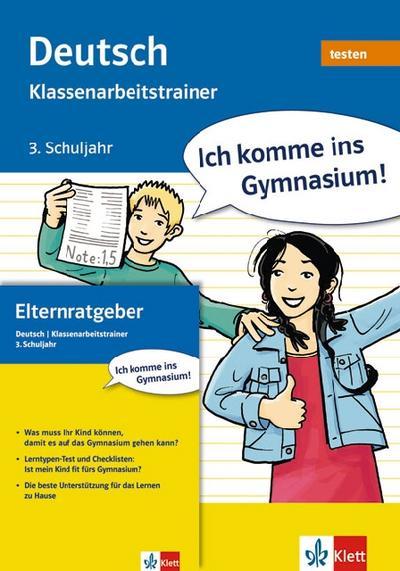 Ich komme ins Gymnasium! Klassenarbeitstrainer Deutsch. 3. Klasse (Lernmaterialien): Testbuch