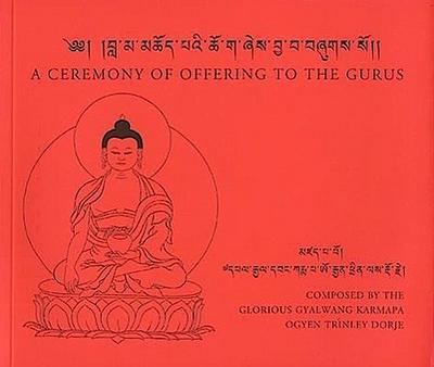 A Ceremony of Offering to the Gurus