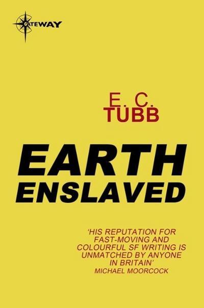 Earth Enslaved