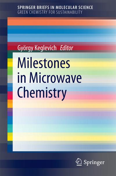 Milestones in Microwave Chemistry