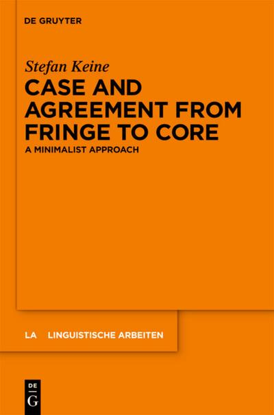 Case and Agreement from Fringe to Core
