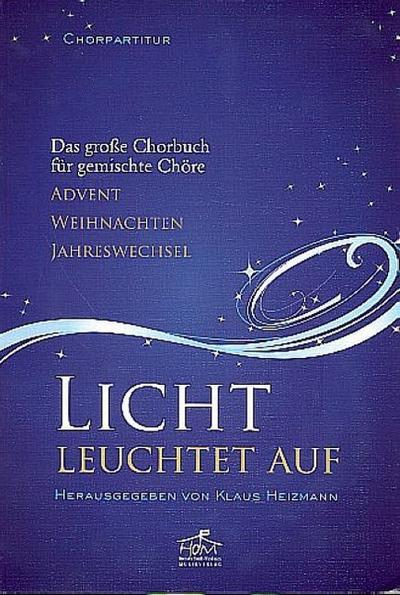 Licht leuchtet auf - Chorpartitur