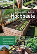 Hochbeete - Gemüse selber ziehen
