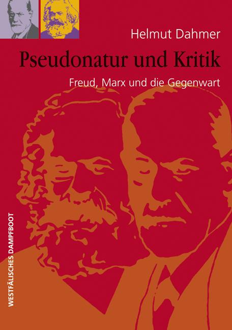 Pseudonatur und Kritik Helmut Dahmer