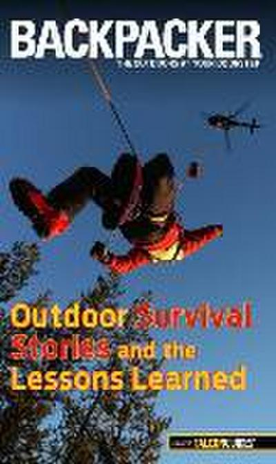 Backpacker Magazine's Outdoor Survival Stories and the Lessons Learned