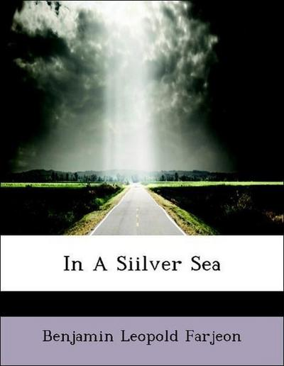 In A Siilver Sea