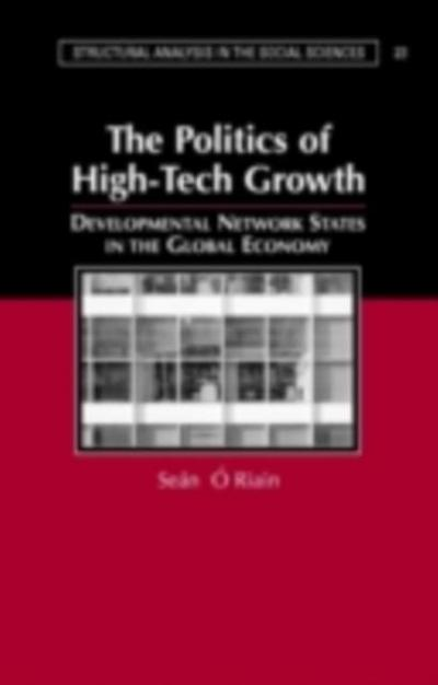 Politics of High Tech Growth