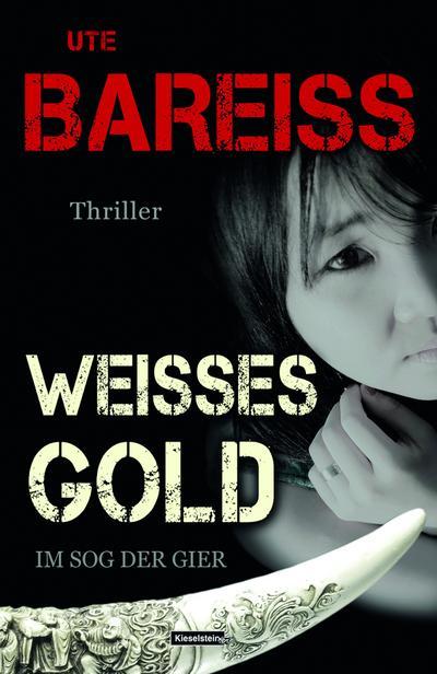 Weisses Gold - Im Sog der Gier