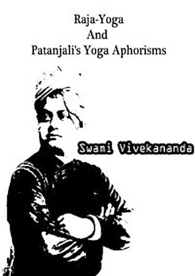 Raja-Yoga And Patanjali's Yoga