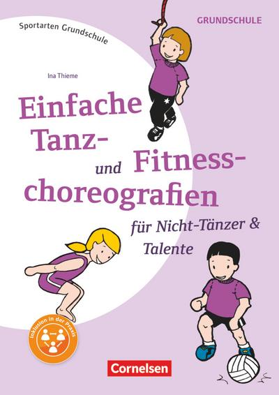 Einfache Tanz- und Fitnesschoreographien für Nicht-Tänzer & Talente
