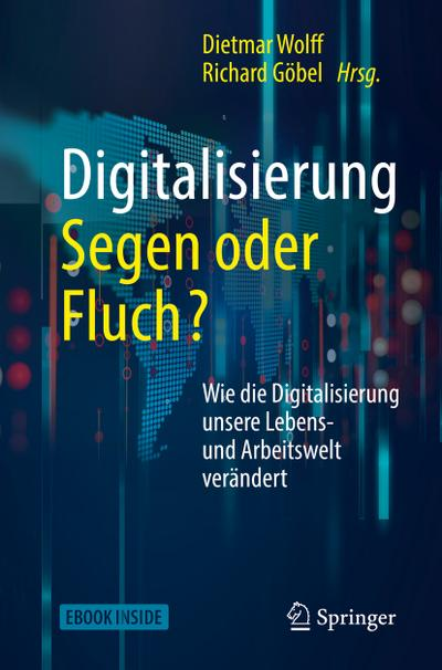 Digitalisierung: Segen oder Fluch