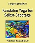 Kundalini Yoga bei Selbst-Sabotage
