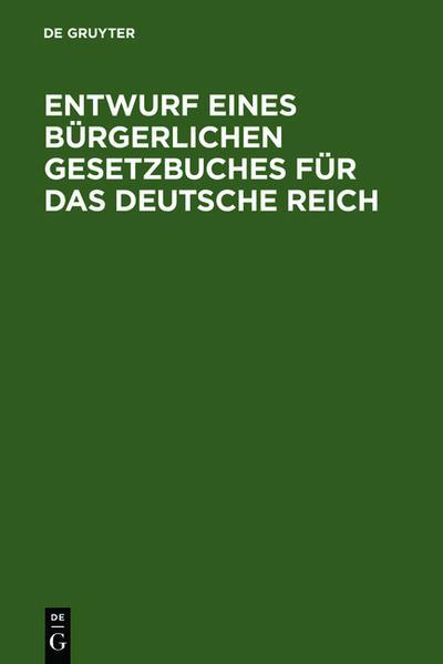 Entwurf eines bürgerlichen Gesetzbuches für das Deutsche Reich