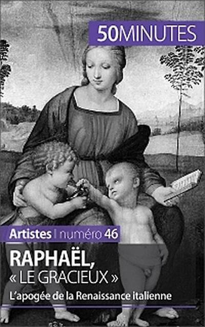 Raphaël, « le gracieux »