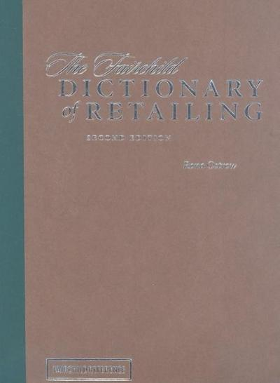 The Fairchild Dictionary of Retailing