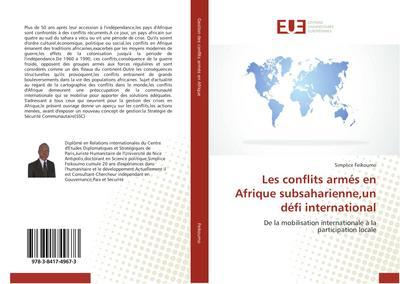 Les conflits armés en Afrique subsaharienne,un défi international