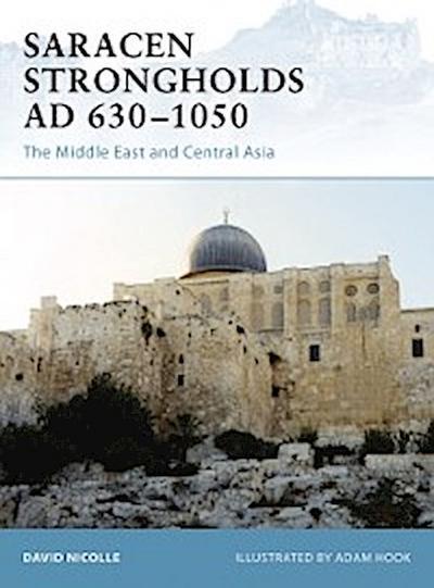 Saracen Strongholds AD 630 1050