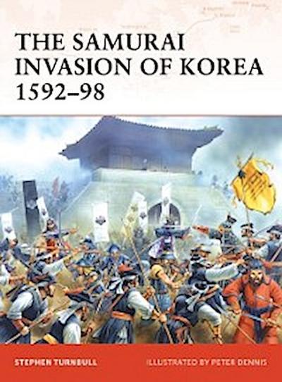 Samurai Invasion of Korea 1592 98