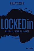 Locked in: Wach auf, wenn du kannst - Roman