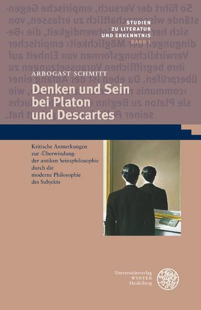 Denken und Sein bei Platon und Descartes