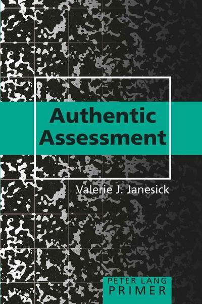 Authentic Assessment Primer