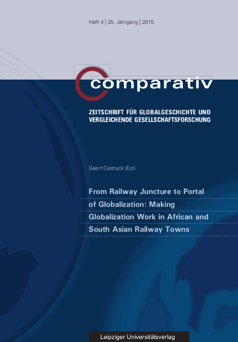 From Railway Juncture to Portal of Globalization: Making Globalization Work ...