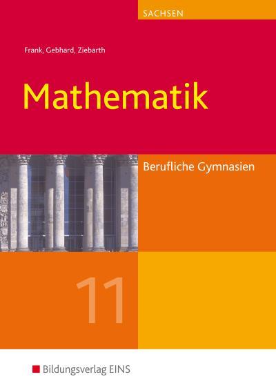 Mathematik 11. Lehr- und Fachbuch. Sachsen