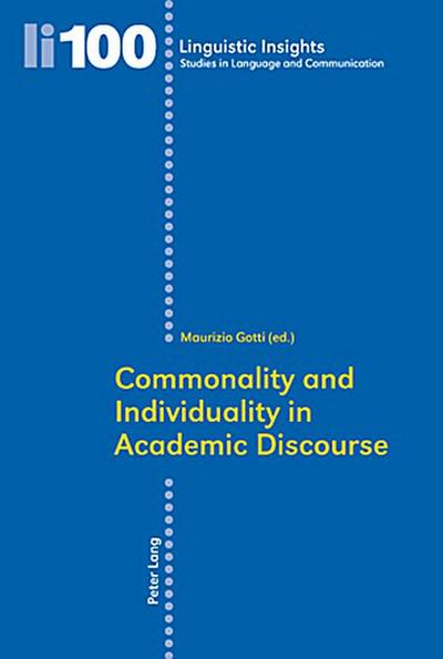Commonality and Individuality in Academic Discourse