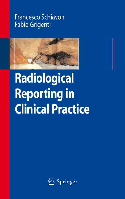 Radiological Reporting in Clinical Practice