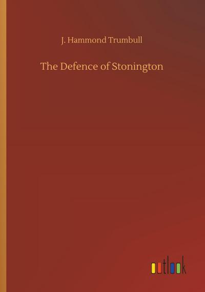 The Defence of Stonington