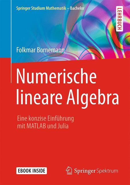 Numerische lineare Algebra Folkmar Bornemann