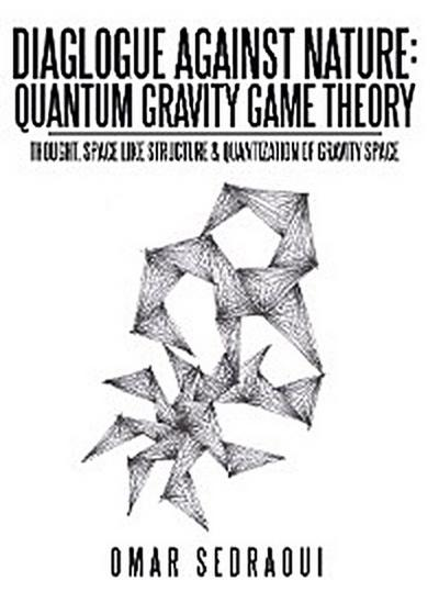Diaglogue Against Nature: Quantum Gravity Game Theory