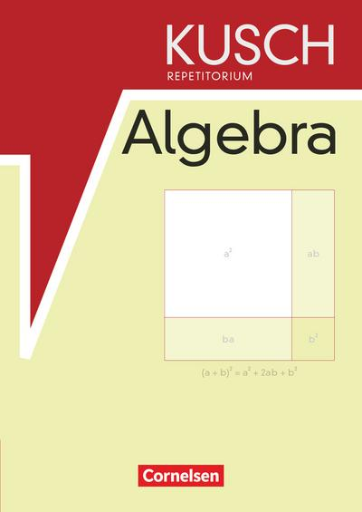 Repetitorium - Mathematik. Repetitorium der Algebra (Neubearbeitung). Schülerbuch