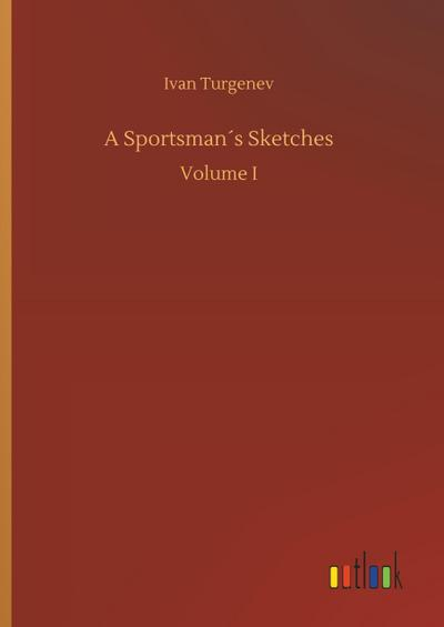A Sportsman´s Sketches