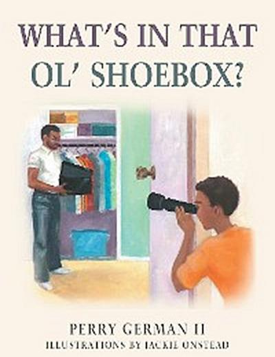 What'S in That Ol' Shoebox?