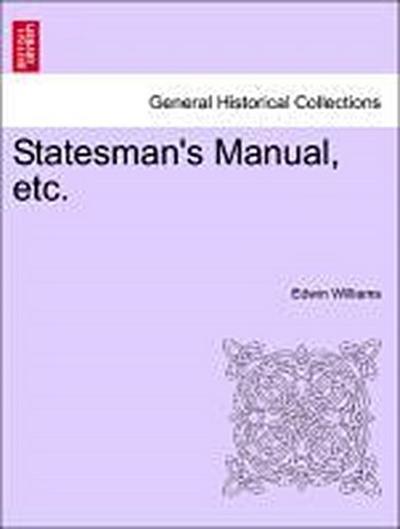 Statesman's Manual, etc. VOL. I
