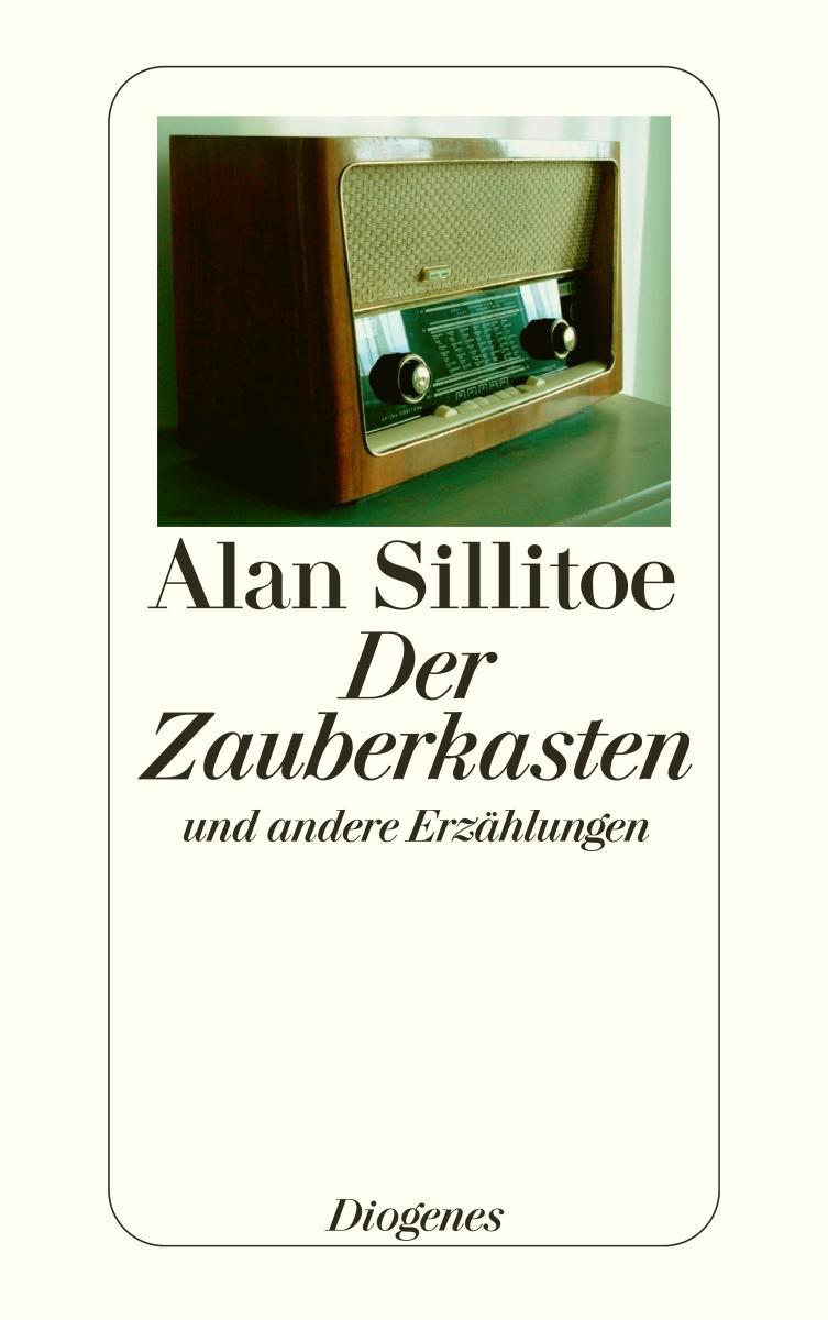 Alan Sillitoe , Der Zauberkasten ,  9783257239591