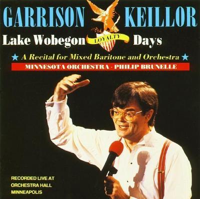Lake Wobegon Loyalty: A Recital for Mixed Baritone and Orchestra