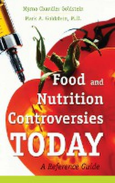 Food and Nutrition Controversies Today
