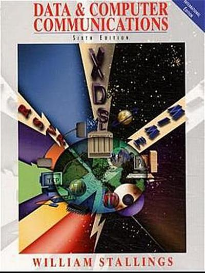 Data and Computer Communications (Prentice Hall international editions) - Prentice Hall International - Taschenbuch, , William Stallings, ,