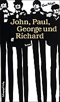John, Paul, George und Richard: Roman