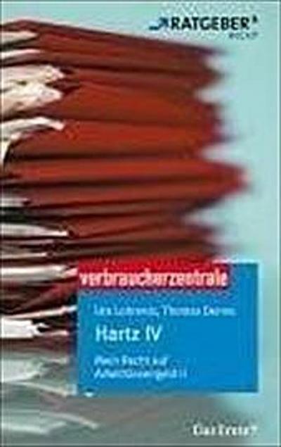 Hartz IV. Mein Recht auf Arbeitslosengeld II