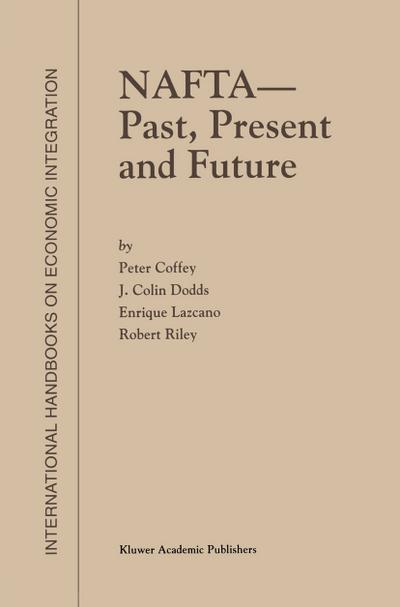 NAFTA - Past, Present and Future