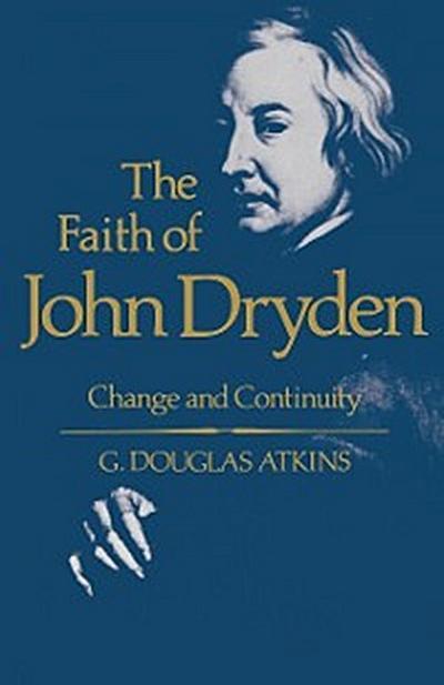 The Faith of John Dryden