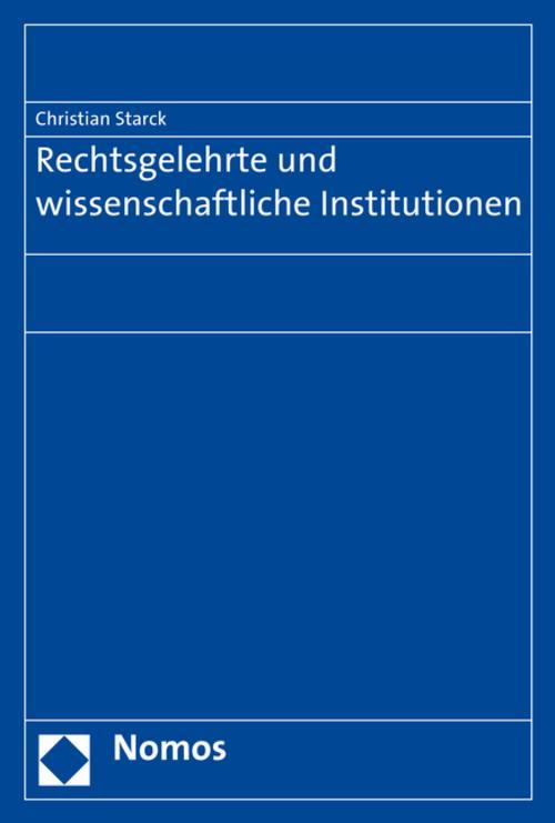 Rechtsgelehrte und wissenschaftliche Institutionen Christian S... 9783848725212